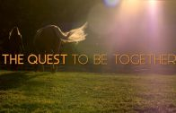 The Quest To Be Together